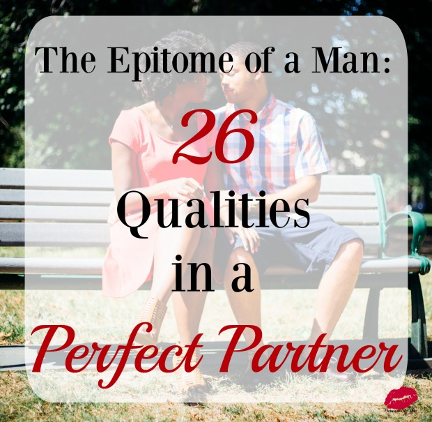 Perfect Man Qualities